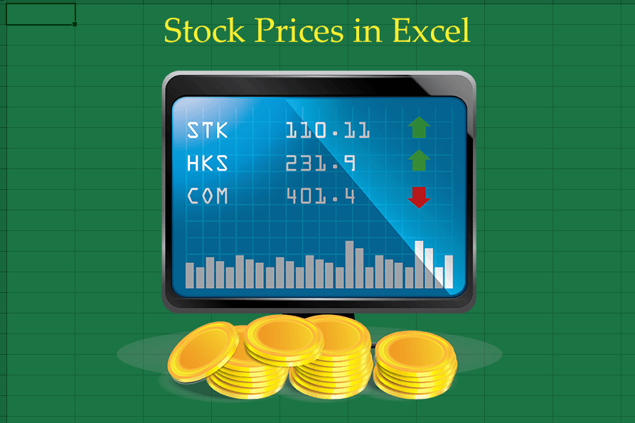 Stock Prices in Excel