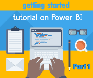 Getting Started with Power BI Part 1