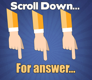 Scroll Down For Answer