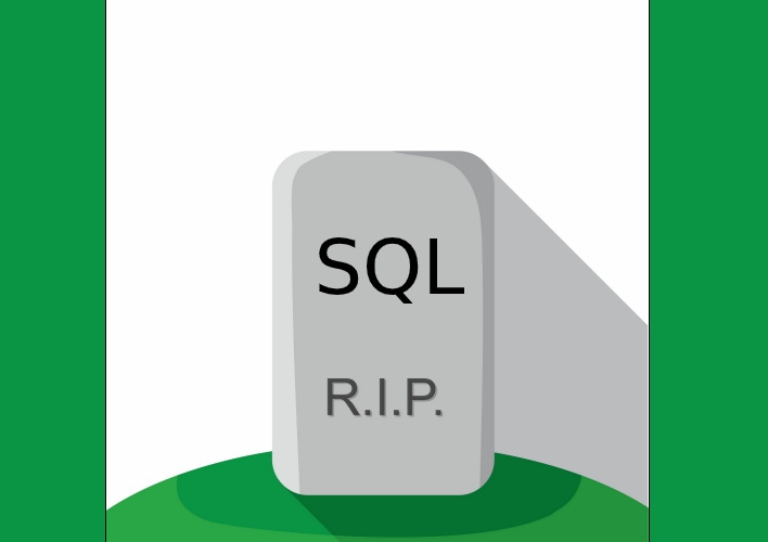 Is It the Death of SQL?